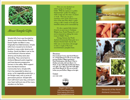 Brochure design for a local farm in Amherst MA. The programs used were Microsoft Word and Photoshop.